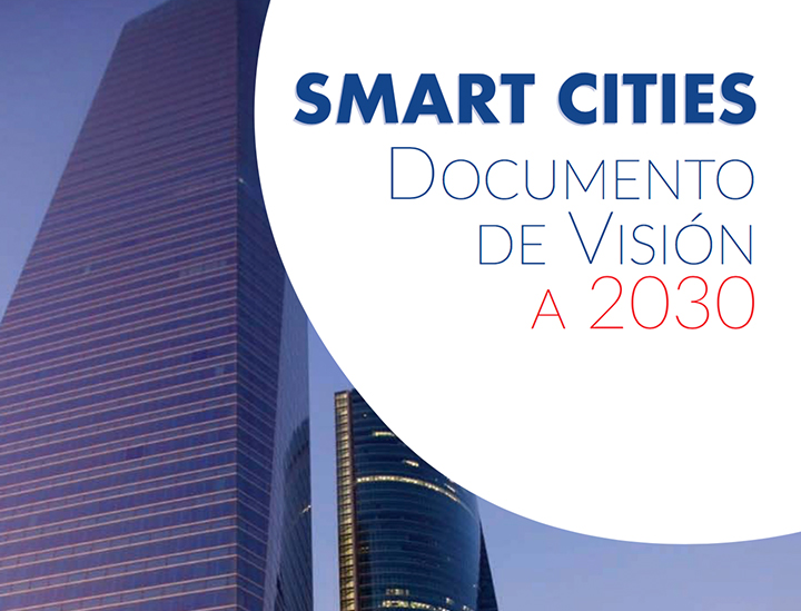 Smart Cities. Documento de visión a 2030