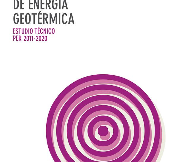 Evaluación del potencial de energía geotérmica (Estudios Técnicos PER 2011-2020)