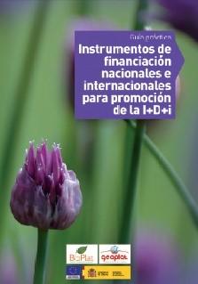 Guía Práctica de Instrumentos de Financiación Nacionales e Internacionales para Promoción de la I+D+i  (2011)