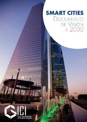 Smart Cities – Documento de visión a 2030 (2016)