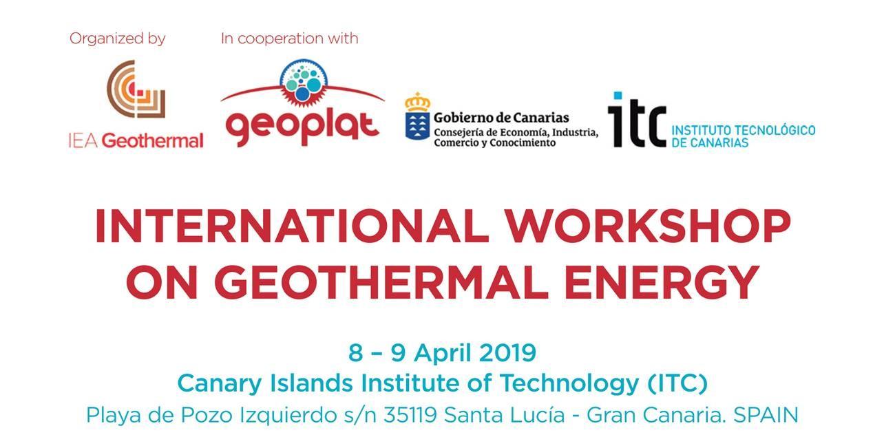 GEOPLAT organiza, junto con IEA Geothermal y el Gobierno de Canarias, un Workshop Internacional sobre Energía Geotérmica en Gran Canaria