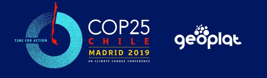 GEOPLAT uno de los actores por el clima en la Conferencia de las Naciones Unidas sobre Cambio Climático – COP25