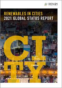 REN21 – Renewables in Cities 2021 Global Status Report